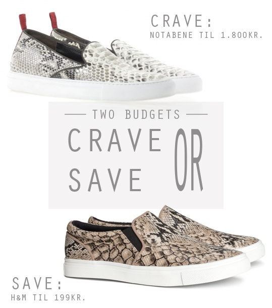 Crave or save reptil slipons